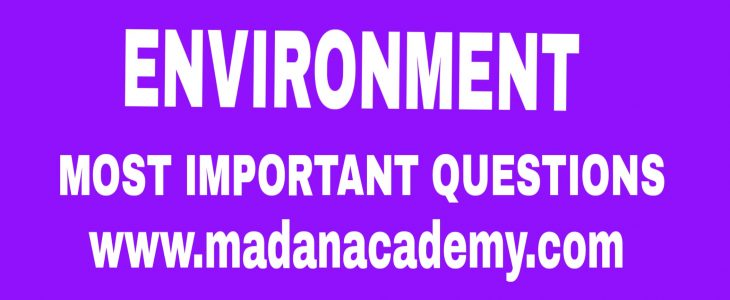 ENVIRONMENT IMPORTANT QUESTIONS FOR CTET- TET- SUPRT TET
