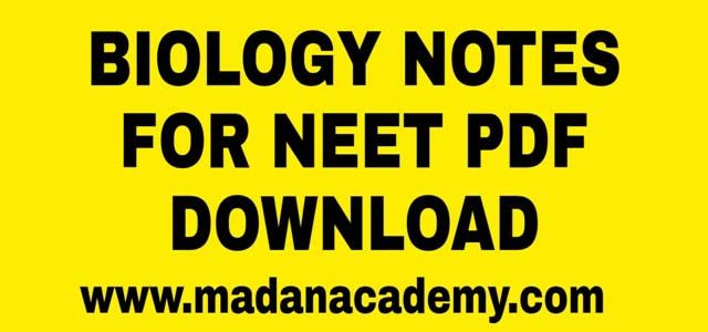 BIOLOGY-NOTES-FOR-NEET-PDF-DOWNLOAD