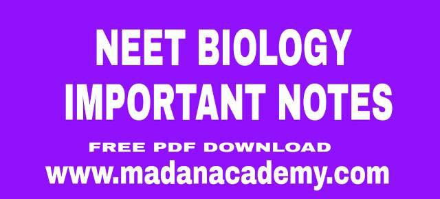NEET-BIOLOGY-IMPORTANT-NOTES
